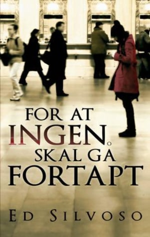 For at ingen skal gå fortapt