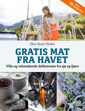 Gratis mat fra havet, ville og velsmakende delikatesser fra sjø og fjære