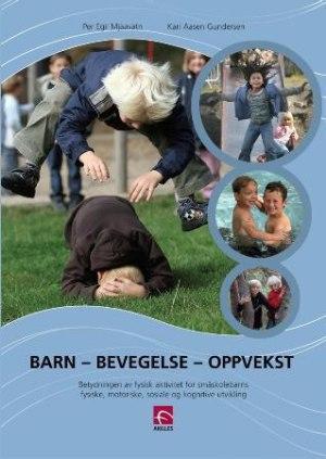 Barn - bevegelse - oppvekst