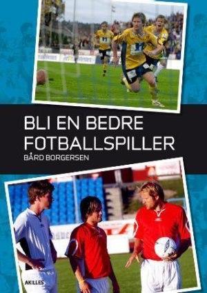 Bli en bedre fotballspiller