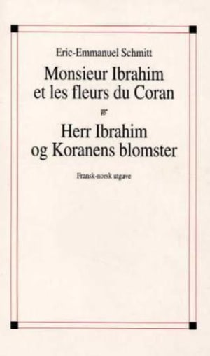 Monsieur Ibrahim et les fleurs du Coran ; Herr Ibrahim og Koranens blomster