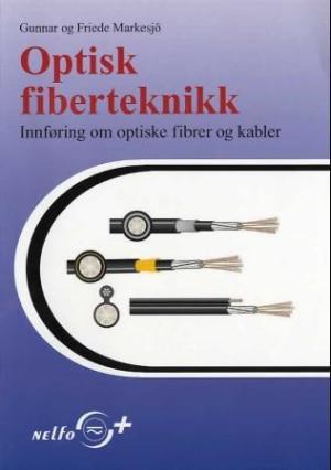 Optisk fiberteknikk