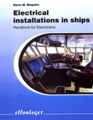Electrical installations in ships