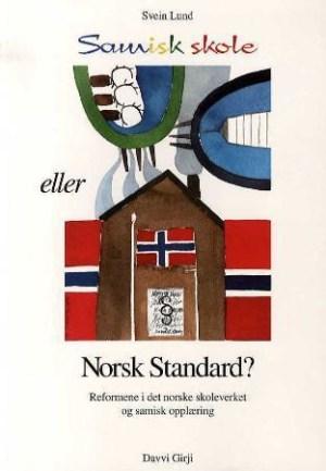 Samisk skole eller Norsk standard?
