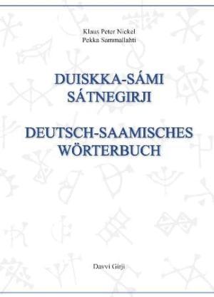 Duiskka-sámi sátnegirji = Deutsch-Saamisches Wörterbuch