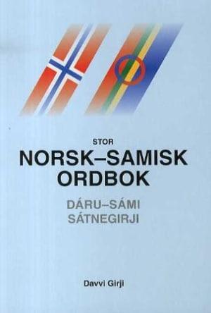 Stor norsk-samisk ordbok = Dáru-sámi sátnegirji