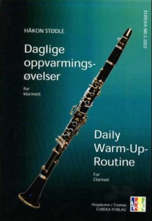 Daglige oppvarmingsøvelser for klarinett = Daily warm-up-routine for clarinet