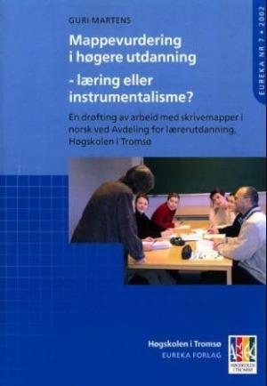 Mappevurdering i høgere utdanning - læring eller instrumentalisme?