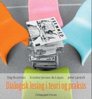 Dialogisk lesing i teori og praksis