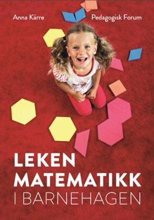 Leken matematikk i barnehagen