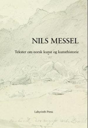 Tekster om norsk kunst og kunsthistorie (ca. 1800-1930