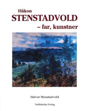 Håkon Stenstavold, far, kunstner