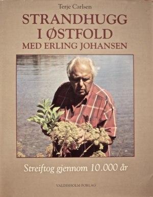 Strandhugg i Østfold med Erling Johansen