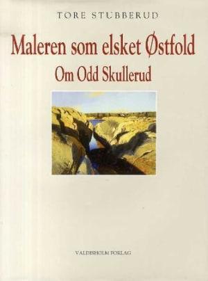 Maleren som elsket Østfold