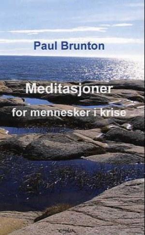 Meditasjoner for mennesker i krise