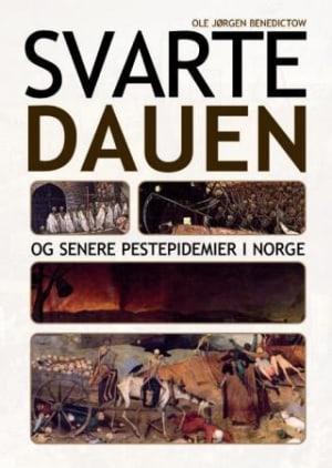 Svartedauen og senere pestepidemier i Norge