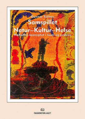 Samspillet Natur-Kultur-Helse