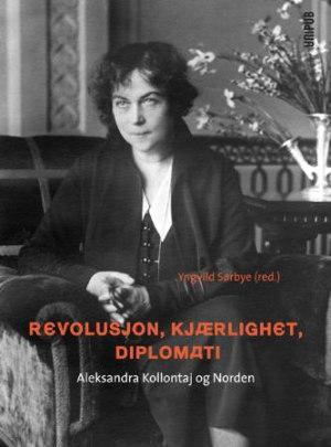 Revolusjon, kjærlighet, diplomati