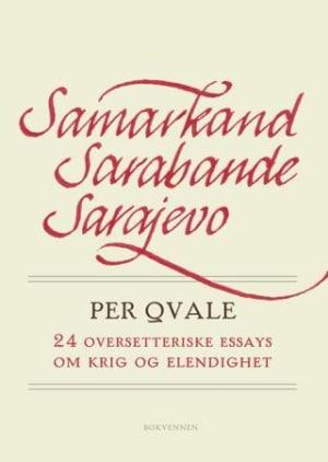 Samarkand, Sarabande, Sarajevo