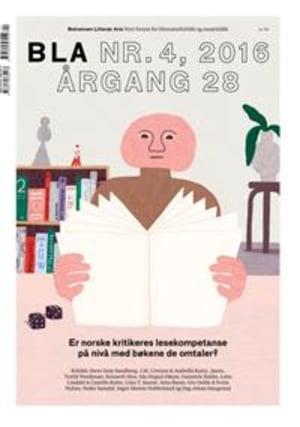 BLA - Bokvennen litterær avis. Nr. 4 2016