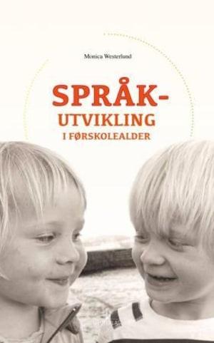 Språkutvikling i førskolealder
