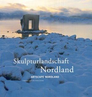 Skulpturlandschaft Nordland = Artscape Nordland