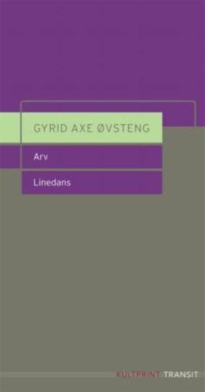 Arv ; Linedans : skuespill