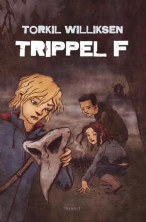 Trippel F
