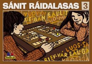 Sánit ráidalasas 3. Spill med 6 brett, 6 terninger og 24 flyttebrikker. 2-4 deltakere