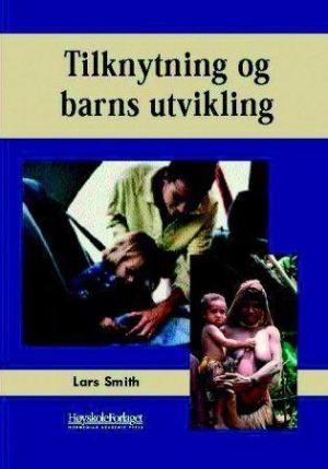 Tilknytning og barns utvikling