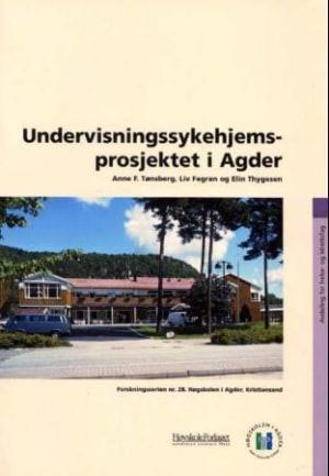 Undervisningssykehjemsprosjekt i Agder
