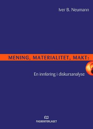 Mening, materialitet, makt