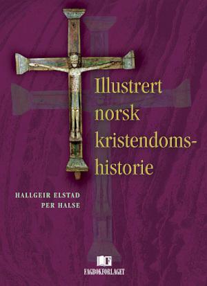 Illustrert norsk kristendomshistorie