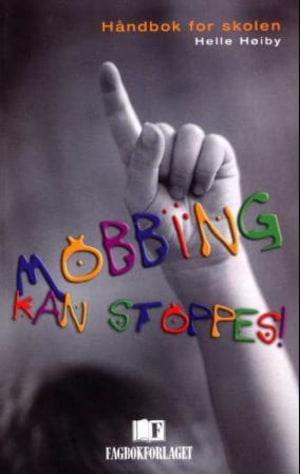 Mobbing kan stoppes!