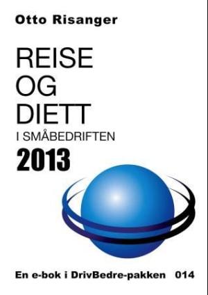 Reise og diett i småbedriften 2013