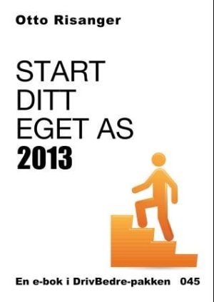 Start ditt eget AS 2013