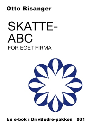 Skatte-ABC for eget firma