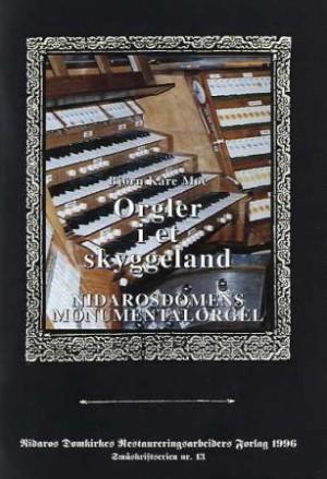 Orgler i et skyggeland