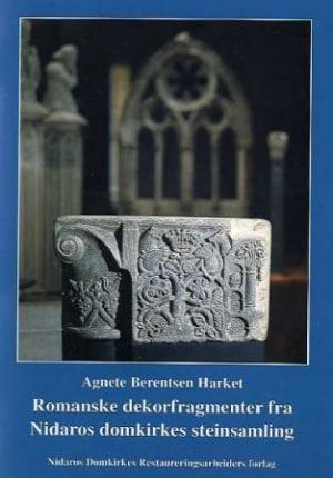 Romanske dekorfragmenter fra Nidaros domkirkes steinsamling