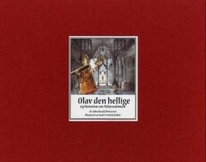 Olav den hellige og historien om Nidarosdomen