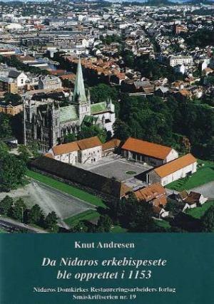 Da Nidaros erkebispesete ble opprettet i 1153