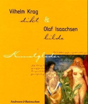 Vilhelm Krag og Olaf Isaachsen