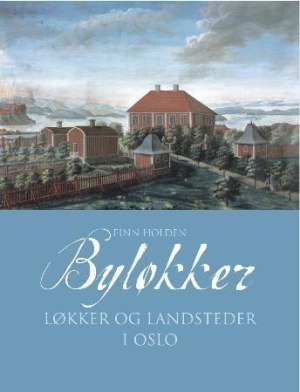Byløkker i Oslo