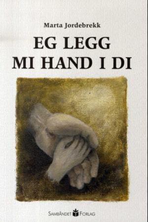 Eg legg mi hand i di