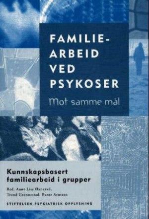 Familiearbeid ved psykoser