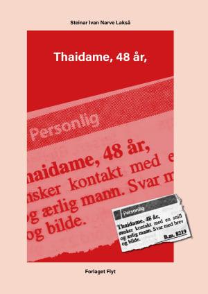 9788278071762 - Thaidame, 48 år, og andre fortellinger - Bok