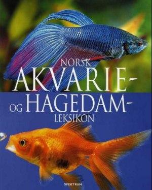 Norsk akvarie- og hagedamleksikon