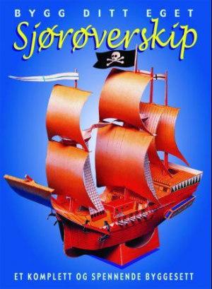 Bygg ditt eget sjørøverskip. Et komplett og spennende byggesett