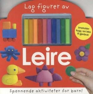 Lag figurer av leire. Spennende aktiviteter for barn! 1 bok. 10 leirebiter
