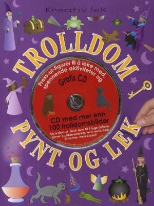 Trolldom pynt og lek. Hobbyhefte. Fra 5 år. Med utstansede figurer, klistremerker og 1 CD